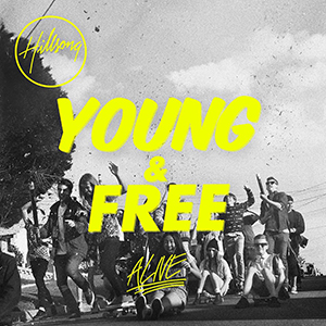 Alive (Live) by Hillsong Young & Free