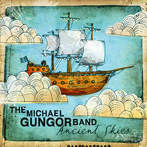 Ancient Skies by Michael Gungor Band