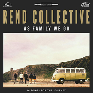 As Family We Go by Rend Collective
