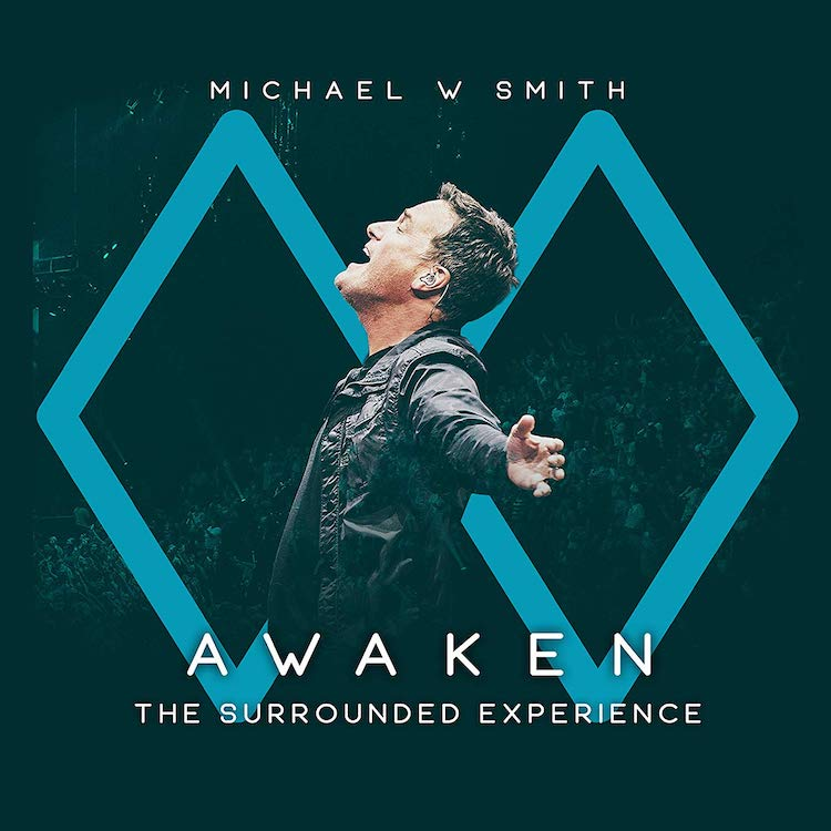 Awaken - The Surrounded Experience by Michael W. Smith