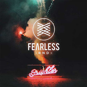 Brighter by Fearless BND
