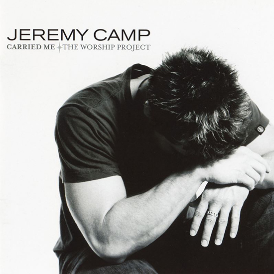 Carried Me by Jeremy Camp