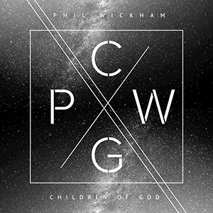 Children of God by Phil Wickham