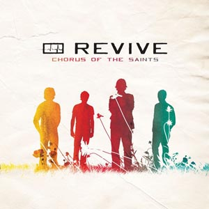 Chorus of the Saints by Revive