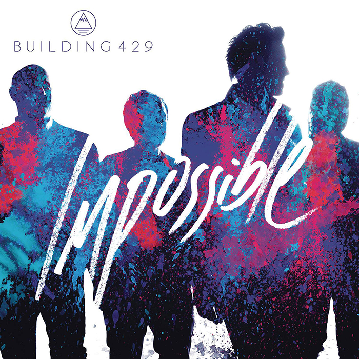 Impossible Single by Building 429