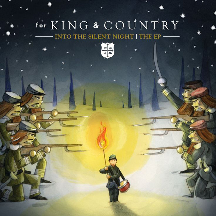 Into The Silent Night - The EP by For King & Country
