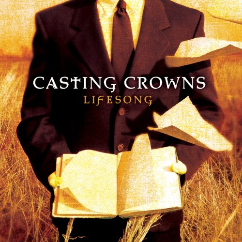 Lifesong by Casting Crowns