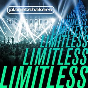 Limitless by Planet Shakers