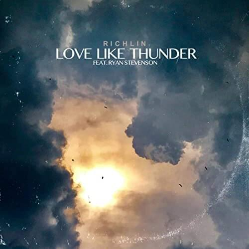 Love Like Thunder by Richlin