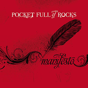 Manifesto by Pocket Full of Rocks
