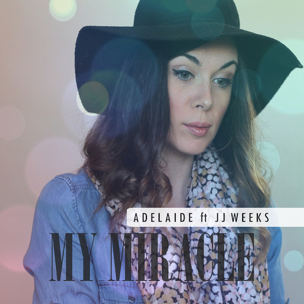 My Miracle by Adelaide