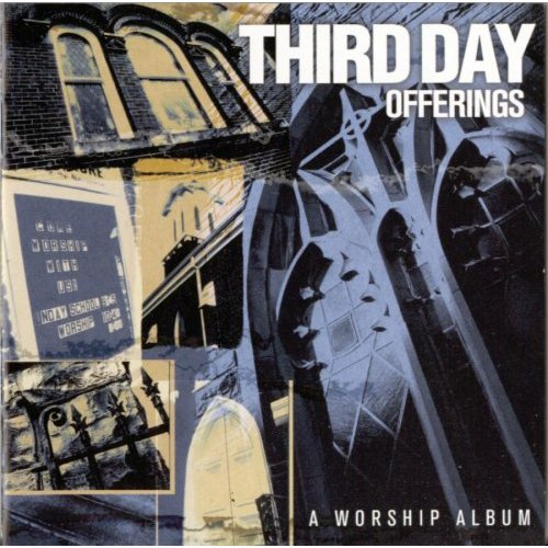 Offerings by Third Day