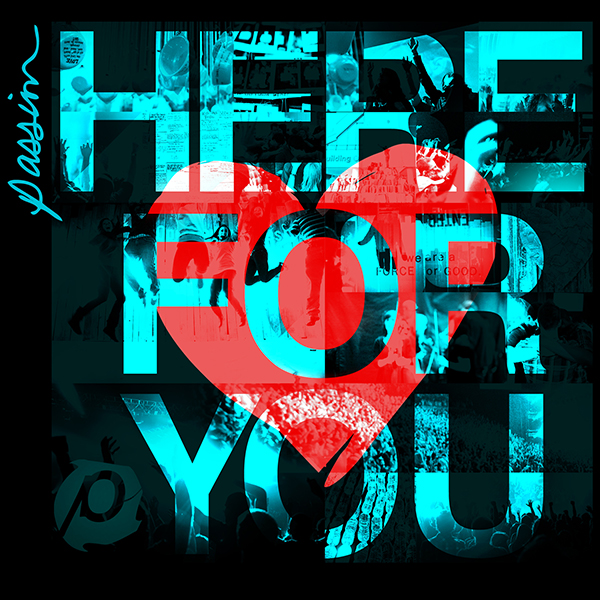 Passion - Here For You by Kristian Stanfill