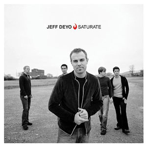 Saturate by Jeff Deyo