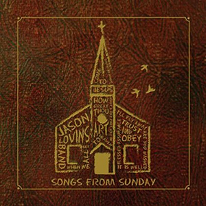 Songs From Sunday by Jason Lovins Band