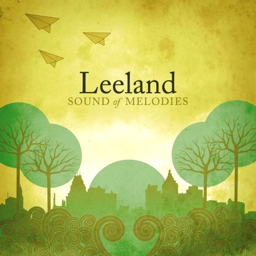 Sound of Melodies by Leeland