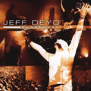 Surrender by Jeff Deyo