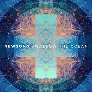 Swallow The Ocean by Newsong
