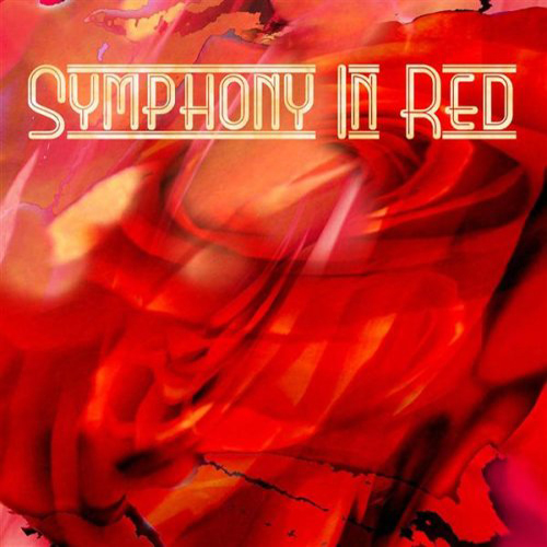 Symphony In Red by Symphony In Red