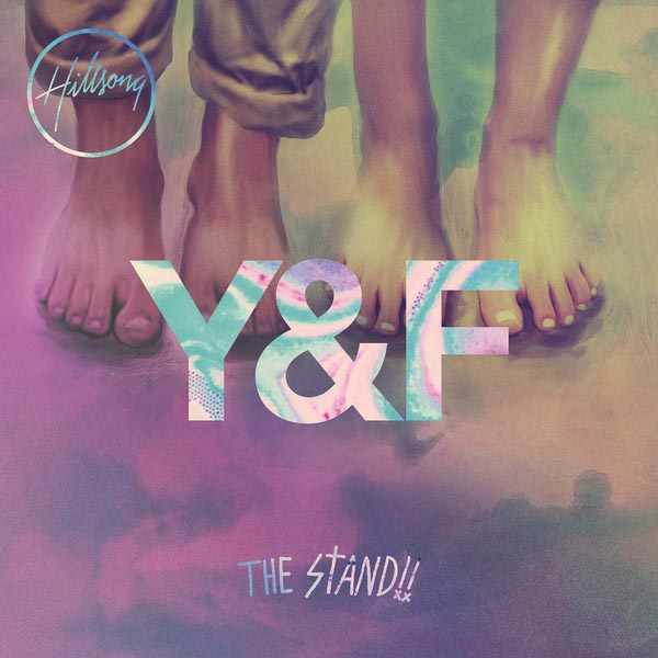 The Stand by Hillsong Young & Free