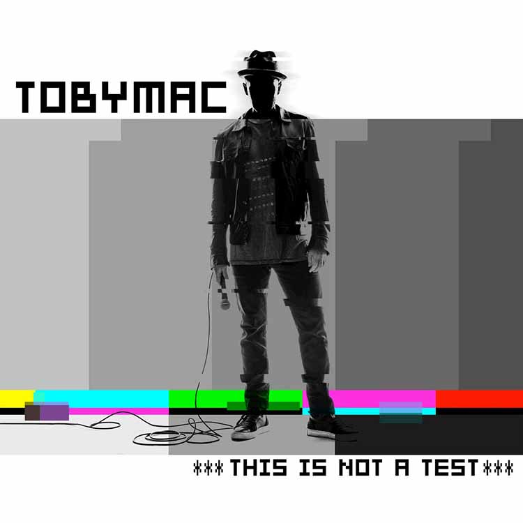 This Is Not A Test by Toby Mac