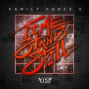 Time Stands Still by Family Force 5