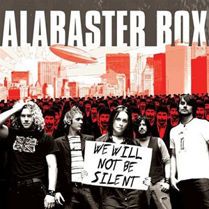 We Will Not Be Silent by Alabaster Box