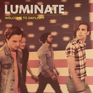 Welcome To Daylight by Luminate