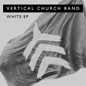White EP by Vertical Church Band