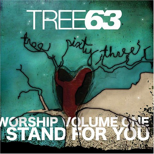 Worship Volume I - I Stand For You by Tree63