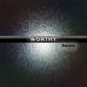 Worthy by thurane