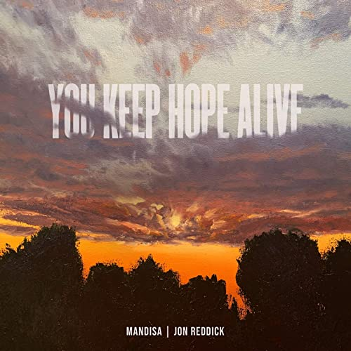 You Keep Hope Alive by Mandisa